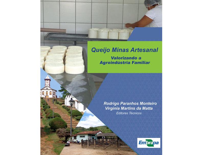 Embrapa lança livro digital gratuito sobre Queijo Minas Artesanal